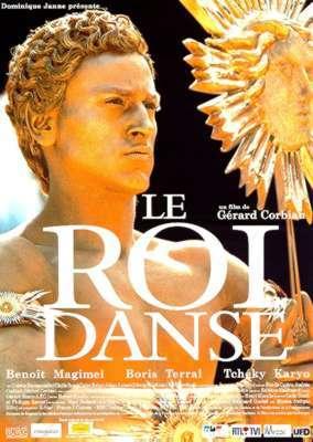 Le Roi danse / Gérard Corbiau (réal) | Corbiau, Gérard. Metteur en scène ou réalisateur. Scénariste