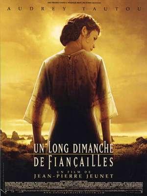 Un long dimanche de fiançailles / Jean-Pierre Jeunet (réal)   Jeunet, Jean-Pierre (1953-....). Metteur en scène ou réalisateur. Scénariste