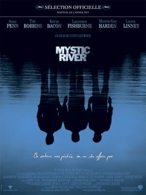 Mystic River / Clint Eastwood (réal)   Eastwood, Clint (1930-...). Metteur en scène ou réalisateur. Compositeur. Scénariste