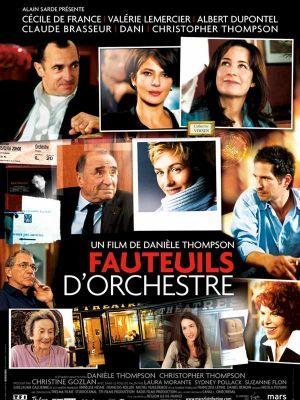 Fauteuils d'orchestre / Danièle Thompson (réal) | Thompson, Danièle. Metteur en scène ou réalisateur. Scénariste