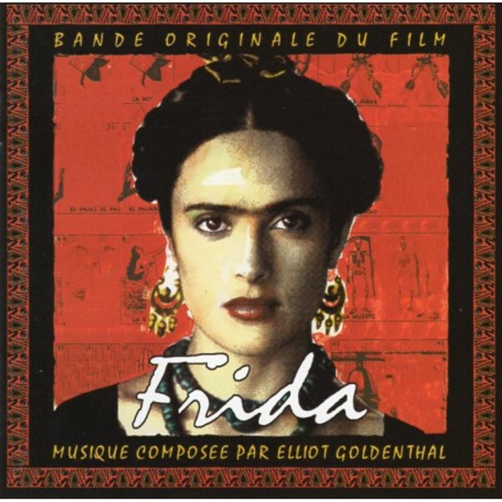 Frida : Bande originale du film / Musique composée par Elliot Goldenthal   Goldenthal, Elliot