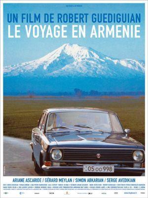Le voyage en Arménie / Robert Guédiguian (réal) | Guédiguian, Robert. Metteur en scène ou réalisateur. Scénariste
