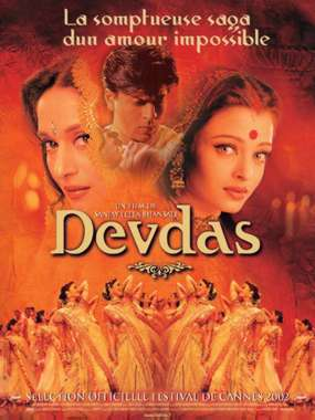 Devdas / Sanjay Leela Bhansali (réal)   Bhansali, Sanjay Leela. Metteur en scène ou réalisateur. Scénariste
