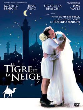 Le tigre et la neige / Roberto Benigni (réal) | Benigni, Roberto. Metteur en scène ou réalisateur. Scénariste. Producteur. Acteur
