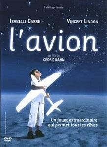 L' avion / Cédric Khan (réal)   Kahn, Cédric. Metteur en scène ou réalisateur