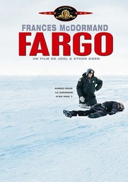 Fargo / Joël et Ethan Coen (réal) | Coen, Joel. Metteur en scène ou réalisateur. Scénariste