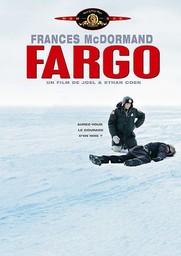 Fargo / Joël et Ethan Coen (réal)   Coen, Joel. Metteur en scène ou réalisateur. Scénariste