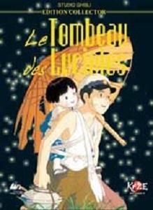 Le tombeau des lucioles / Isao Takahata (réal) | Takahata, Isao. Metteur en scène ou réalisateur. Scénariste