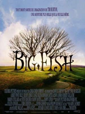 Big Fish / Tim Burton (réal)   Burton, Tim ((1958-...)). Metteur en scène ou réalisateur