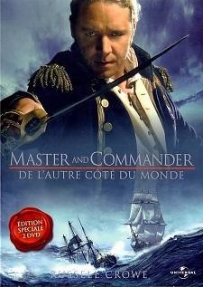 Master And Commander: de l'autre côté du monde / Peter Weir (réal) | Weir, Peter. Metteur en scène ou réalisateur. Scénariste