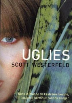 Uglies. 1 / Scott Westerfeld | Westerfeld, Scott. Auteur