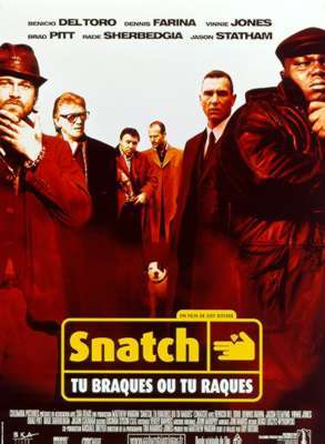 Snatch / Guy Ritchie (réal)   Ritchie, Guy. Metteur en scène ou réalisateur. Scénariste