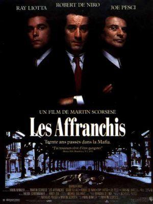 Les Affranchis / Martin Scorsese (réal)   Scorsese, Martin (1942-....). Metteur en scène ou réalisateur. Scénariste