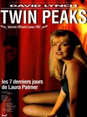 Twin Peaks : Fire Walk With Me / David Lynch (réal)   Lynch, David. Metteur en scène ou réalisateur. Scénariste. Acteur