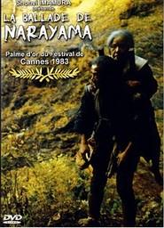 La ballade de Narayama / Shohei Imamura (réal)   Imamura, Shohei. Metteur en scène ou réalisateur. Scénariste
