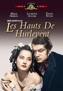 Les hauts de Hurlevent / William Wyler (réal)   Wyler, William. Metteur en scène ou réalisateur