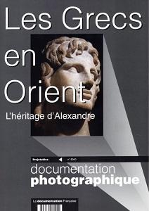 Les Grecs en Orient : l'héritage d'Alexandre : Documentation photographique / Pierre Fröhlich | Fröhlich, Pierre. Auteur