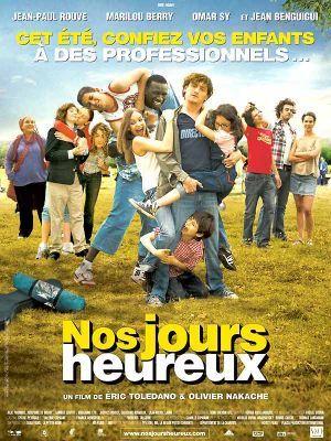 Nos jours heureux / Eric Toledano et Olivier Nakache (réal) | Toledano, Eric. Metteur en scène ou réalisateur. Scénariste