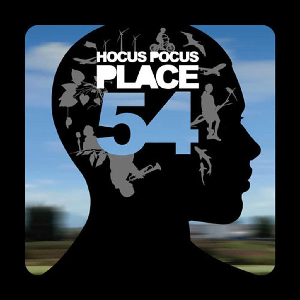 Place 54 / Hocus Pocus | Hocus Pocus (groupe)