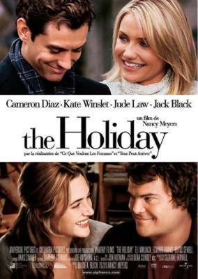 The Holiday / Nancy Meyers (réal) | Meyers, Nancy. Metteur en scène ou réalisateur. Scénariste
