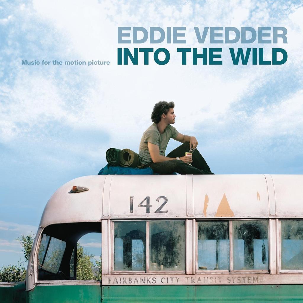 In to the wild / Un film de Sean Penn   Vedder, Eddie. Artiste