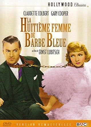 La huitième femme de Barbe Bleue / Ernst Lubitsch (réal)   Lubitsch, Ernest. Metteur en scène ou réalisateur