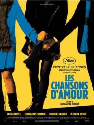 Les chansons d'amour / Christophe Honoré (réal)   Honoré, Christophe. Metteur en scène ou réalisateur. Scénariste