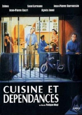 Cuisine et dépendances / Philippe Muyl (réal)   Muyl, Philippe. Metteur en scène ou réalisateur. Scénariste