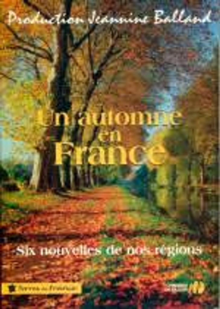 Un automne en France : Nouvelles / une production de Jeannine Balland | Anglade, Jean (1915-....). Auteur