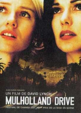 Mulholland Drive / David Lynch (réal)   Lynch, David. Metteur en scène ou réalisateur. Scénariste