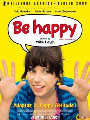 Be Happy / Mike Leigh (réal)   Leigh, Mike. Metteur en scène ou réalisateur
