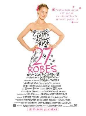 27 robes / Anne Fletcher (réal) | Fletcher, Anne. Metteur en scène ou réalisateur