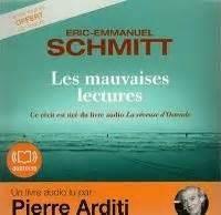 Les mauvaises lectures (Livre audio) / Eric- Emmanuel Schmitt | Schmitt, Eric-Emmanuel (1960-...)