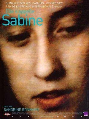 Elle s'appelle Sabine / Sandrine Bonnaire (réal)   Bonnaire, Sandrine (1967-....). Metteur en scène ou réalisateur