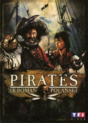 Pirates / Roman Polanski (réal) | Polanski, Roman (1933-....). Metteur en scène ou réalisateur. Scénariste