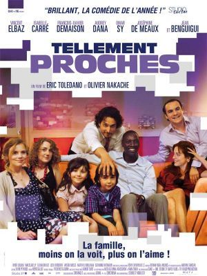 Tellement proches / Eric Toledano et Olivier Nakache (réal) | Toledano, Eric. Metteur en scène ou réalisateur. Scénariste