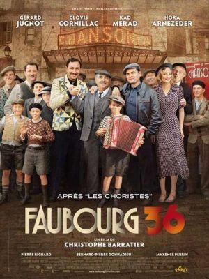 Faubourg 36 / Christophe Barratier (réal)   Barratier, Christophe. Metteur en scène ou réalisateur. Scénariste