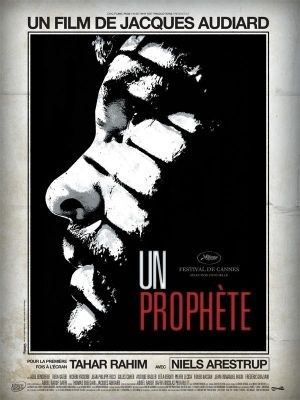 Un prophète / Jacques Audiard (réal)   Audiard, Jacques (1952-....). Metteur en scène ou réalisateur. Scénariste