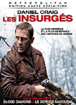Les insurgés / Edward Zwick (réal) | Zwick, Edward. Metteur en scène ou réalisateur. Scénariste
