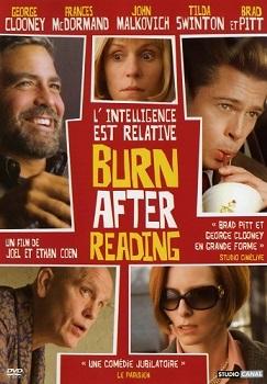 Burn After Reading / Ethan Cohen et Joel Cohen (réal)   Cohen, Ethan. Metteur en scène ou réalisateur. Scénariste