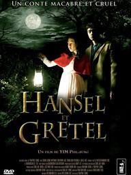 Hansel et Gretel / Yim Pil-Sung (réal) | Yim, Pil-sung. Metteur en scène ou réalisateur