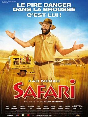 Safari / Olivier Baroux (réal) | Baroux, Olivier. Monteur. Scénariste