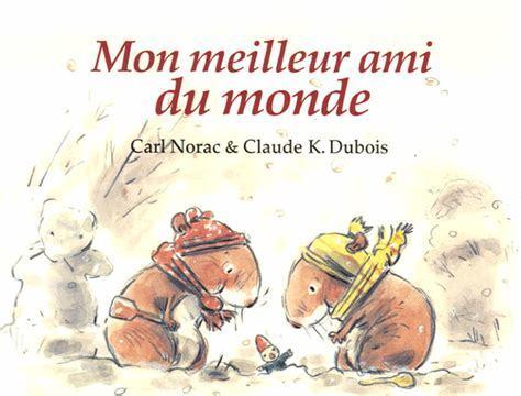 Mon meilleur ami du monde / texte Carl Norac   Norac, Carl. Auteur