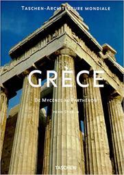 Grèce : de Mycènes au Parthénon / Henri Stierlin   Stierlin, Henri. Auteur