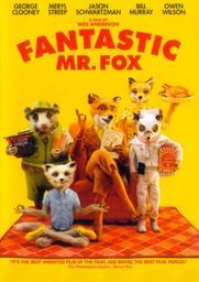 Fantastic Mr. Fox / Un film de Wes Anderson | Anderson, Wes (1969-....). Auteur