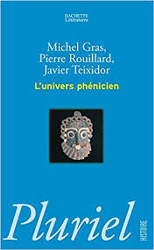 L' univers phénicien / Pierre Rouillard, Michel Gras, Javier Teixidor | Rouillard, Pierre (1948-....). Auteur
