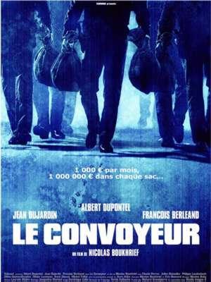 Le convoyeur / Nicolas Boukhrief (réal) | Boukhrief, Nicolas. Metteur en scène ou réalisateur. Scénariste