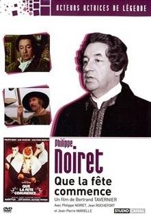 Que la fête commence... / Bertrand Tavernier (réal)   Tavernier, Bertrand (1941-....). Metteur en scène ou réalisateur. Scénariste