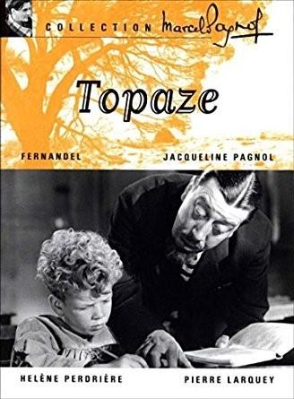 Topaze / Marcel Pagnol (réal)   Pagnol, Marcel. Metteur en scène ou réalisateur. Scénariste