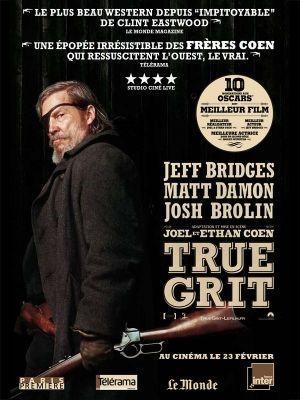 True Grit / Ethan Coen et Joël Coen (réal)   Coen, Joël et Ethan. Metteur en scène ou réalisateur. Scénariste